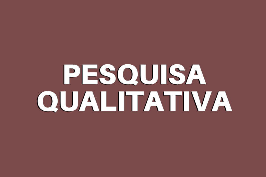 Pesquisa qualitativa: entenda como utilizar essa abordagem de pesquisa
