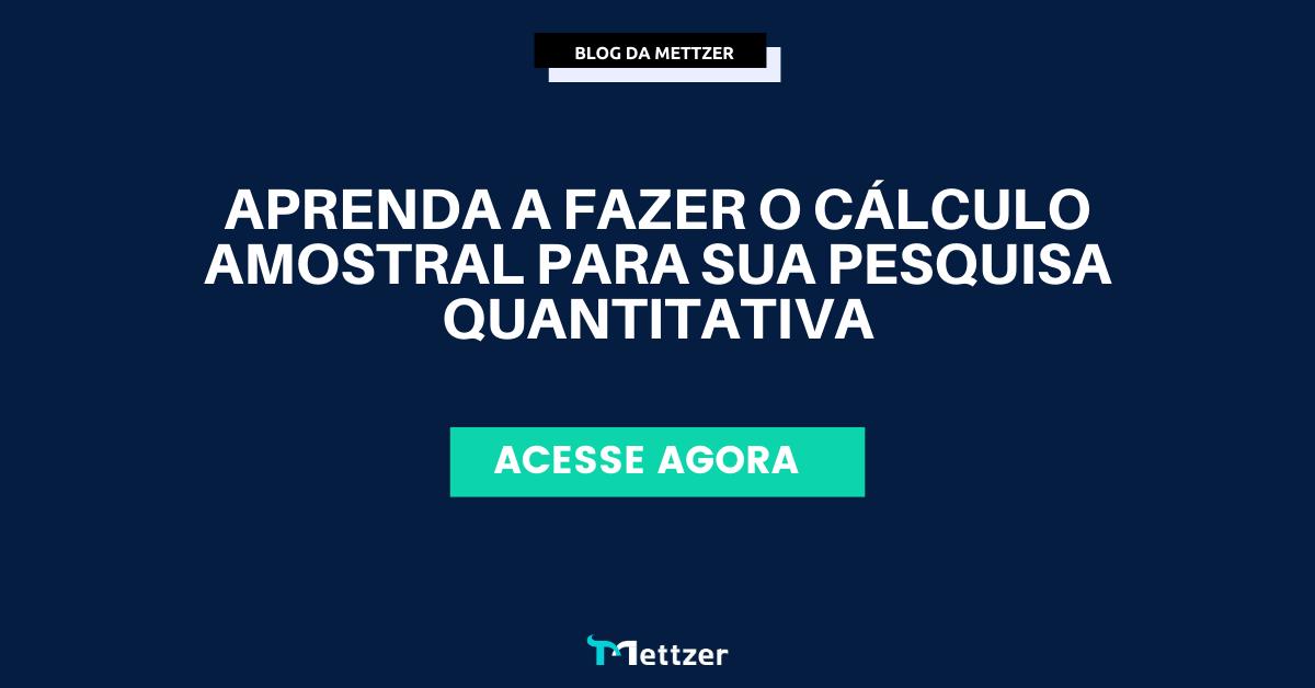 Aprenda a fazer o cálculo amostral para sua pesquisa quantitativa
