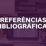 Referências bibliográficas nas Normas ABNT: guia completo